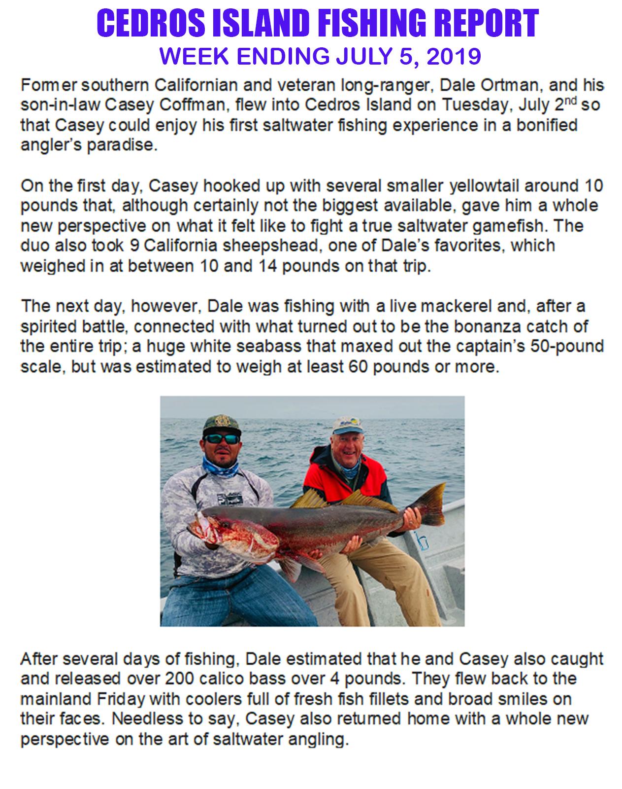 Cedros Fish Report - 7-5.jpg